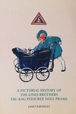 Dolls Pram Pictorial History Book: Pedigree Lines Vintage Luxury Coach Built