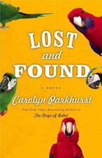 LOST and FOUND by CAROLYN PARKHURST HARD COVER New With Jacket Best sell author