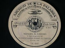 TALKING 78 rpm RECORD Archivo de la Palabra MANUEL B. COSSIO Madrid 1931 RARE