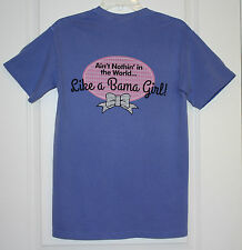 "NWT ""Ain't Nothin in the World Like a Bama Girl"" Comfort Colors T- Shirt -Small"