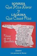 Sonrisa Que Hizo Llorar y lágrima Que Causó Risa : Verso en una Servilleta by...