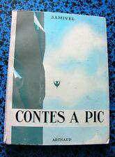 SAMIVEL CONTES A PIC MONTAGNE ESCALADE LIVRE ILLUSTRE BOOK SAINT BERNARD