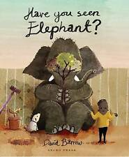 Have You Seen Elephant? by David Barrow (Paperback, 2015)