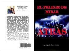 """Ebook """"El peligro de mirar atraz"""" (Miguel y Esther Conesa)"""