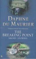The Breaking Point: Short Stories by Daphne Du Maurier (Paperback) New Book
