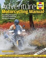 Adventure Motorcycling Manual (2nd Edition). Door Robert Wicks