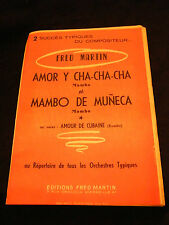 Partition Amor y Cha Cha Cha Fred Martin Mambo de Muneca Music Sheet