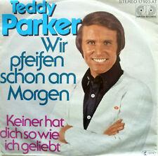 """7"""" 1977 MINT-! TEDDY PARKER Wir pfeifen schon am Morgen"""