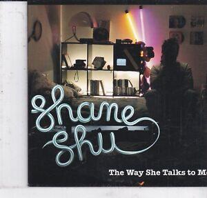 Shane Shu-The Way She Talks To Me cd single