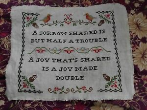 VINTAGE FINISHED CROSS STITCH on LINEN SAMPLER SORROW SHARED JOY MADE DOUBLE