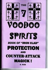 7 VOODOO SPIRITS BOOK OF PROTECTION & COUNTER ATTACK MAGICK occult S. Rob