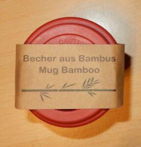 Öko Mehrweg Coffe-To-go-Becher Bambus - Spühlmaschienen fest - mit Silikondeckel