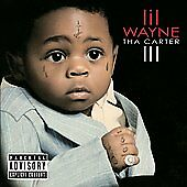 Tha Carter III, Lil Wayne, Good Explicit Lyrics