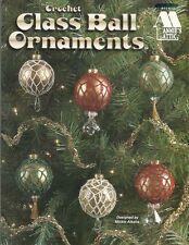 Glass Ball Ornaments Mickie Aikens Christmas Crochet Patterns Annie's Attic NEW