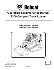 New Bobcat T300 Tracked Loader Operation & Maintenance Manual 6987005 Free S&H
