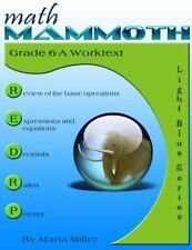 Math Mammoth Grade 6-A Worktext: By Miller, Maria