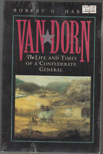 Van Dorn: The Life and Times of a Confederate General Murdered by Jealous Husban