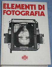 ELEMENTI DI FOTOGRAFIA - Editoriale Effe (K3)