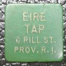 1950's EIRE TAP TOKEN 6 Rill St., Prov.R.I.-Good For 10¢ In Drinks- Square/Green