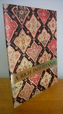 A RICH INHERITANCE Oriental Rugs Exhibition Catalog, 1974-75 Joslyn Art Museum