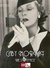 Gaby Morlay - Une Star effacée