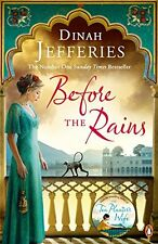 Before the Rains By Dinah Jefferies. 9780241978832