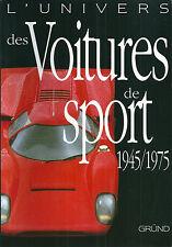 L'univers des voitures de sport 1945 1975 ETAT NEUF Sport car automobile