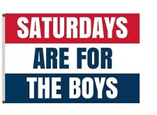 HOT Saturdays Are For The Boys Flag 3x5ft banner free shipping -p