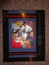 Strategic Reading : Guiding Students to Lifelong Literacy, 6-12 by Tanya N. Bake