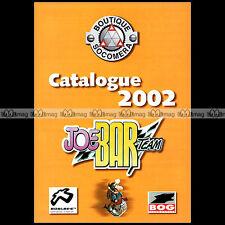 ★ BOUTIQUE SOCOMERA JOE BAR TEAM 2002 ★ Brochure Moto Catalogue PUB #BM301