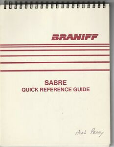 Braniff - Sabre - Quick Reference Guide - Braniff Computer System