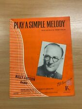 """VINTAGE 1950 BILLY COTTON """"PLAY A SIMPLE MELODY"""" ONE-SONG MUSIC SHEET"""
