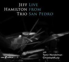 Live From San Pedro - Jeff Hamilton (2018, CD NEUF)