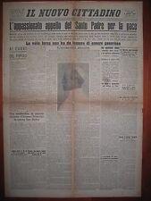 IL NUOVO CITTADINO  2/9/1943  L'appassionato appello del Santo Padre per la pace