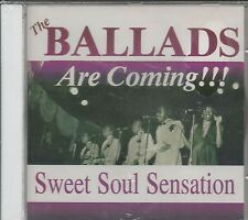THE BALLADS CD -- Sweet Soul Sensation   Brand New    Famous Groove