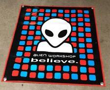 Skateboard poster banner Alien Workshop sign Believe deck sign skate park