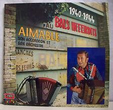 """2 x 33 tours AIMABLE Disques LP 12"""" BALS INTERDITS 1940-1944 Musette VOGUE 574"""