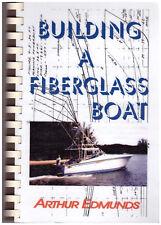 Building A Fiberglass Boat Arthur Edmunds Spiral Bound Soft cover Illustrated