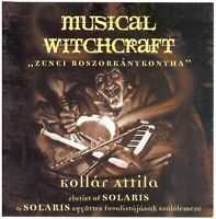 KOLLAR ATTILA Musical Witchcraft CD Hungarian Prog Rock w/ SOLARIS members