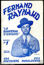 L. Pansiot à Dijon . Fernand Raynaud .Recueil N°1 . ses Histoires.ses Monologues