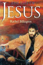 The Life of Jesus - Rachel Billington Book