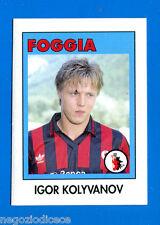 AIC Calciatori 1992-93 - Figurina-Sticker n. 96 - KOLYVANOV - FOGGIA -New