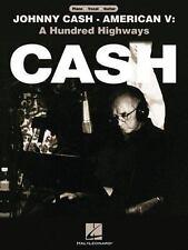 Johnny Cash: American V : A Hundred Highways (2006, Paperback)