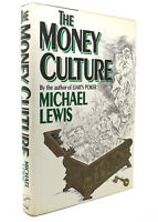 Michael Lewis THE MONEY CULTURE  1st Edition 1st Printing