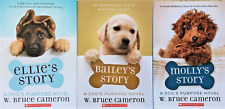 NEW 3 A Dog's Purpose Ellie's Bailey's Molly's Story by W. Bruce Cameron Paperbk