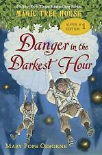 Danger in the Darkest Hour by Mary Pope Osborne (Hardback, 2015)