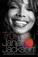 TRUE YOU: Journey of Finding & Loving Yourself by Janet Jackson Hardback 2011