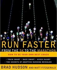 Run Faster from the 5K to the Marathon: How to Be Your Own Best Coach, Good Book