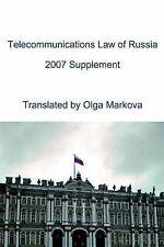 Il diritto delle telecomunicazioni della Russia: supplemento da MARKOVA, Olga