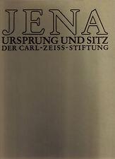 Jena - Ursprung und Sitz der Carl Zeiss Stiftung 1980 / 126 Seiten Hochglanzpapi